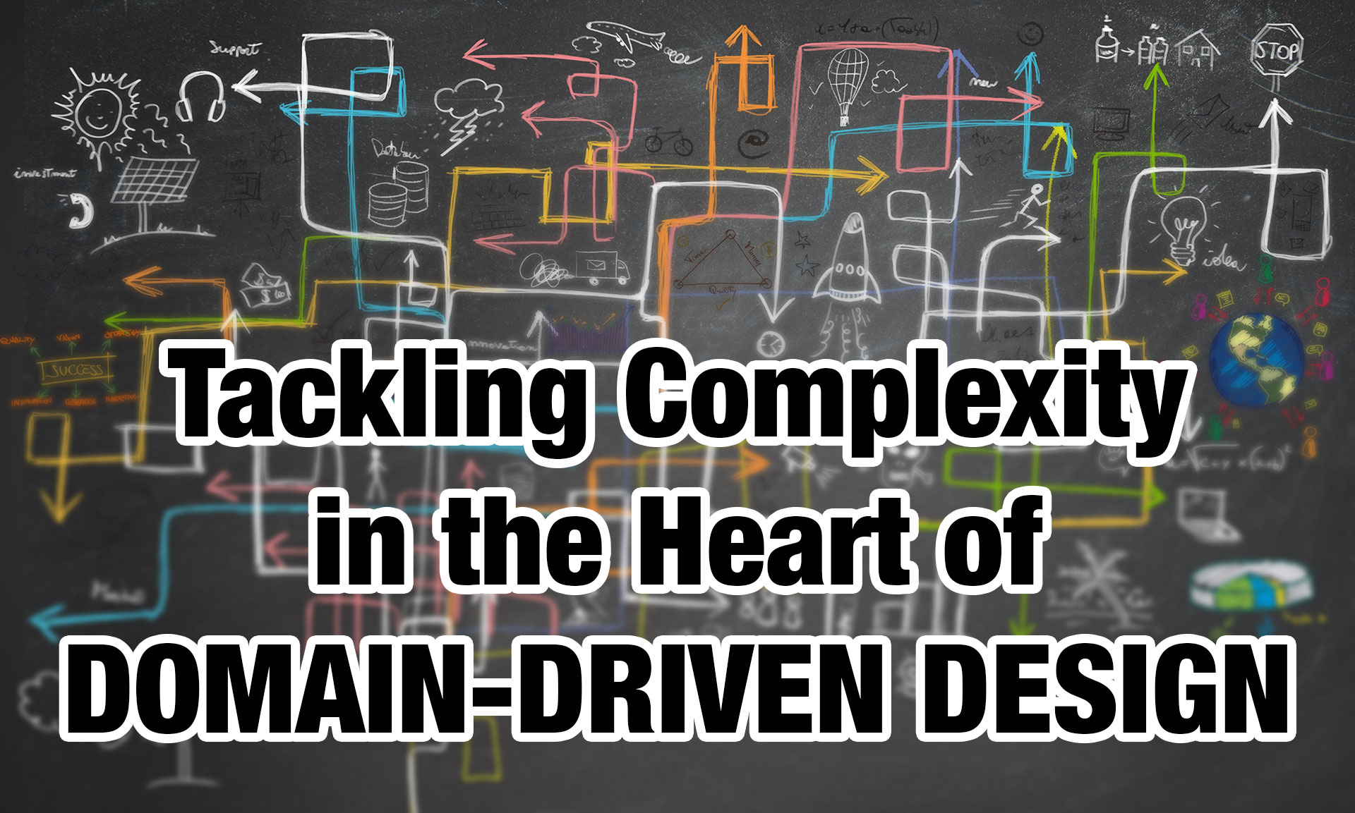 Tackling Complexity in the Heart of Domain-Driven Design